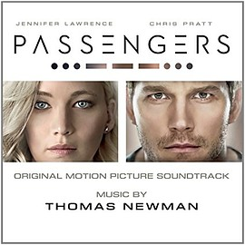 Thomas Newman - Passengers: Original Motion Picture Soundtrack