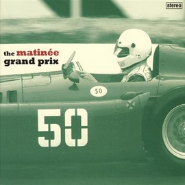 Various Artists - Matinee Grand Prix