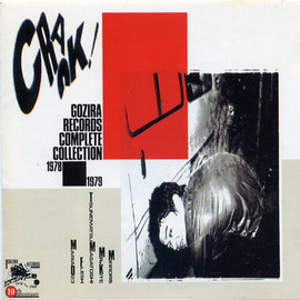 Various Artists - CRACK! / Gozira Records Compilete Collection 1978-1979