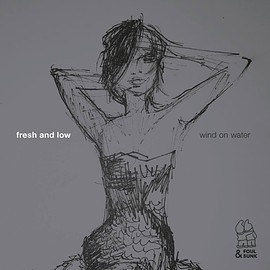 Fresh & Low - Wind On Water