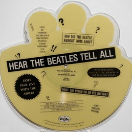The Beatles - HEAR THE BEATLES TELL ALL UNIQUE SHAPED PICTURE DISC