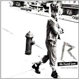 Rihanna - We Found Love (2-Track)