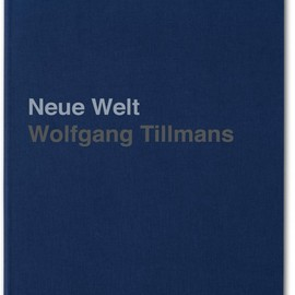 wolfgang tillmans - neue welt/ limited signed edition