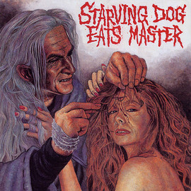 V.A. - Strving Dog Eats Master