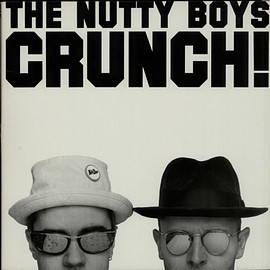 The Nutty Boys - Crunch!