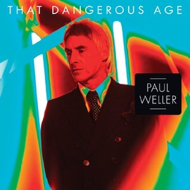 Paul Weller - That Dangerous Age [7 inch Analog]