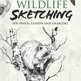 Frank J. Lohan, Art Instruction - Wildlife Sketching: Pen, Pencil, Crayon and Charcoal (Dover Art Instruction) [Paperback]