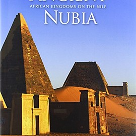 Marjorie M. Fisher - Ancient Nubia: African Kingdoms on the Nile