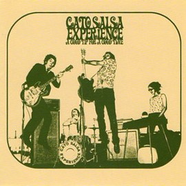 Cato Salsa Experience - Listen To Me Daddy'O