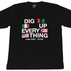 BBP - Dig Up Every Thing Tee