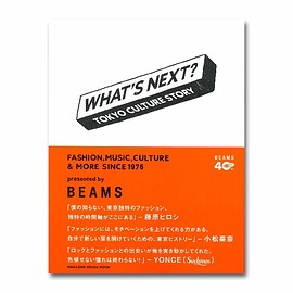 BEAMS - What's Next? Tokyo Culture Story