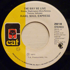 Rawl soul express - The way we live (Cat 2010)