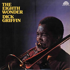 Dick Griffin - The Eighth Wonder