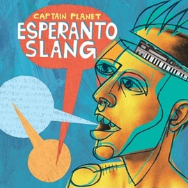 CAPTAIN PLANET - ESPERANTO-SLANG