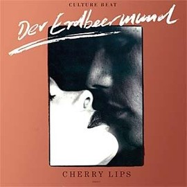 Culture Beat - Cherry Lips / Der Erdbeermund