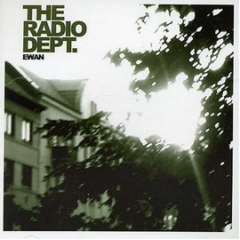 The Radio Dept. - Ewan