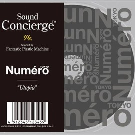 FPM - Sound Concierge X Numero TOKYO-Utopia-Selected by Fantastic Plastic Machine