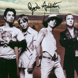 Jane's Addiction - Strays/Jane's Addiction
