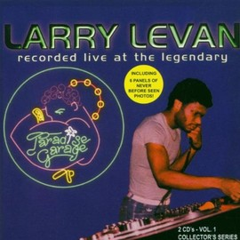 Larry Levan - Live at the Paradise Garage(2CD)