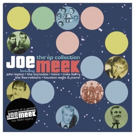 joe meek - Joe Meek Ep Collection