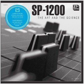 27 SENS - SP-1200 : THE ART AND THE SCIENCE