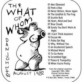 Daniel Johnston - The What of Whom