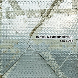 tha BOSS - IN THE NAME OF HIPHOP