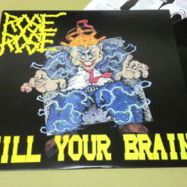 Rose Rose - Kill Your Brain