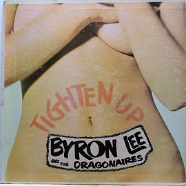 Byron Lee And The Dragonaires ‎ - Tighten Up (Vinyl,LP)