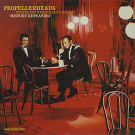 PROPELLERHEADS - HISTORY REPEATING / WALL OF SOUNDS