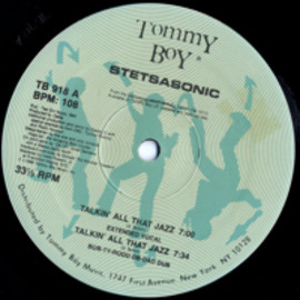 Stetsasonic - Talkin' all That Jazz / Tommy Boy
