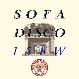 OFF THE ROCKER Shinichi Osawa + Masatoshi Uemura - OFF THE ROCKER presents SOFA DISCO 15FW