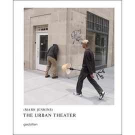 Mark Jenkins - The Urban Theater