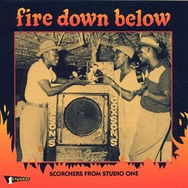 Various Artists - Fire Down Below: Scorchers From Studio One