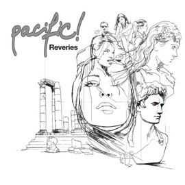 pacific! - Reveries