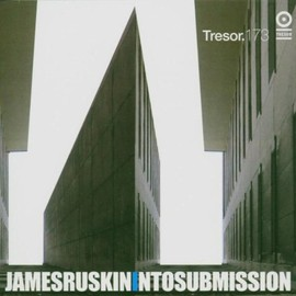 James Ruskin(ジェームス・ラスキン) - Into Submission