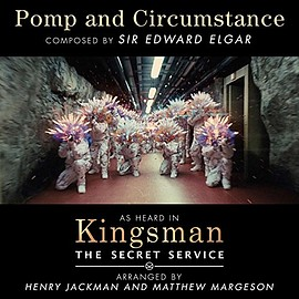 """Henry Jackman, Matthew Margeson, Sir Edward Elgar - Pomp and Circumstance (From """"Kingsman: The Secret Service"""")"""
