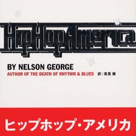 Nelson George - Hip Hop America