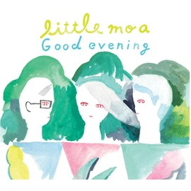 littele moa - Good evening