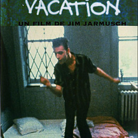 Jim Jarmusch - PERMANENT VACATION
