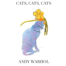 Andy Warhol - Cats, Cats, Cats