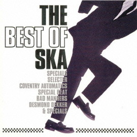 Various Artists - The Best Of Ska - The Great 18 Neo Ska Hits