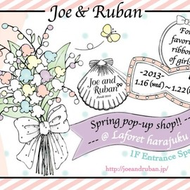 Joe & Ruban - ♡ LIMITED SHOP in Laforet harajuku !♡