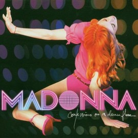 MADONNA - Confessions on a Dance Floor