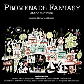"Compilation - ""Promenade Fantasy at the midtown"" produced by Haruomi Hosono"