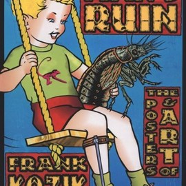 Frank Kozik - Man's Ruin: The Posters & Art of Frank Kozik