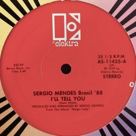 SERGIO MENDES BRASIL '88 - I'LL TELL YOU / LONELY WOMAN
