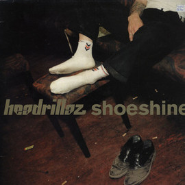 Headrillaz - Shoeshine / V2