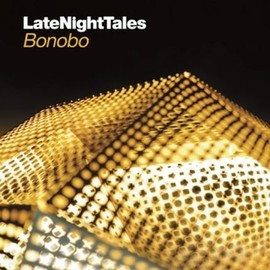 V.A. - late night tales : bonobo