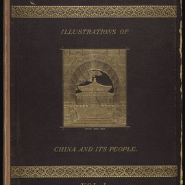 Illustrations of China and Its People Vol.1, 1874